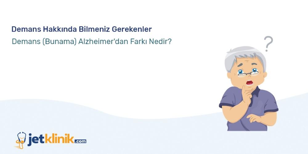 Demans (Bunama) Alzheimer'dan Farkı Nedir? Demans Hakkında Bilmeniz Gerekenler