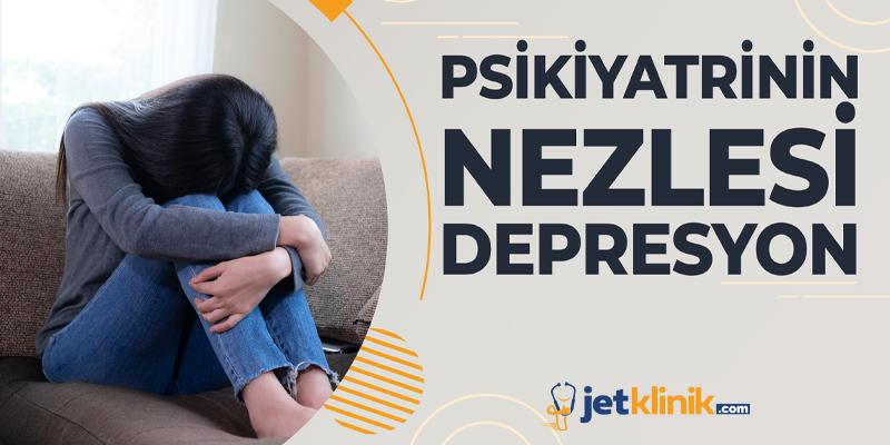 PSİKİYATRİNİN NEZLESİ DEPRESYON