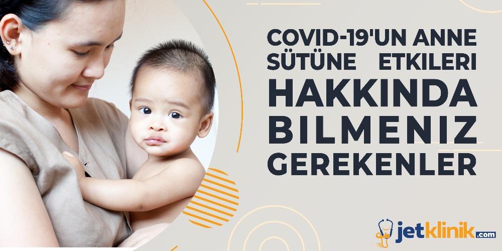 COVİD-19 VE ANNE SÜTÜ