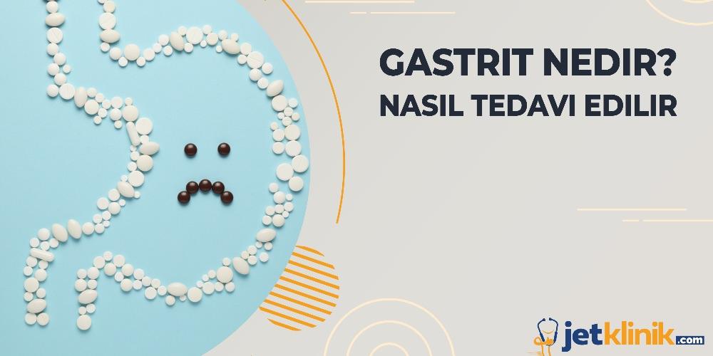 Gastrit Nedir? Nasıl Tedavi Edilir